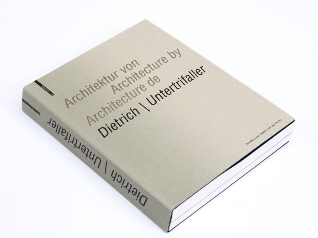 2017 Architektur von | Architecture by | Architecture de Dietrich | Untertrifaller