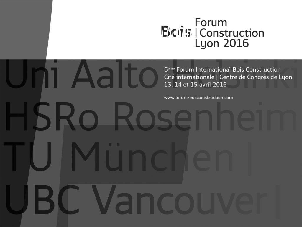 Vortrag: Forum Bois   Construction, Lyon, 14./15.4.16
