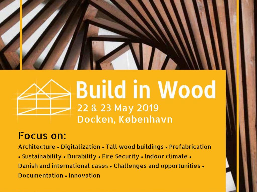 Vortrag: 22./23.5.2019, Build in Wood, Kopenhagen