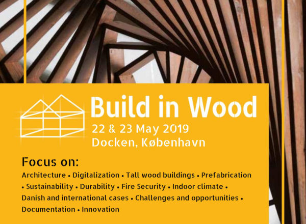 Lecture: 22./23.5.2019, Build in Wood, Kopenhagen