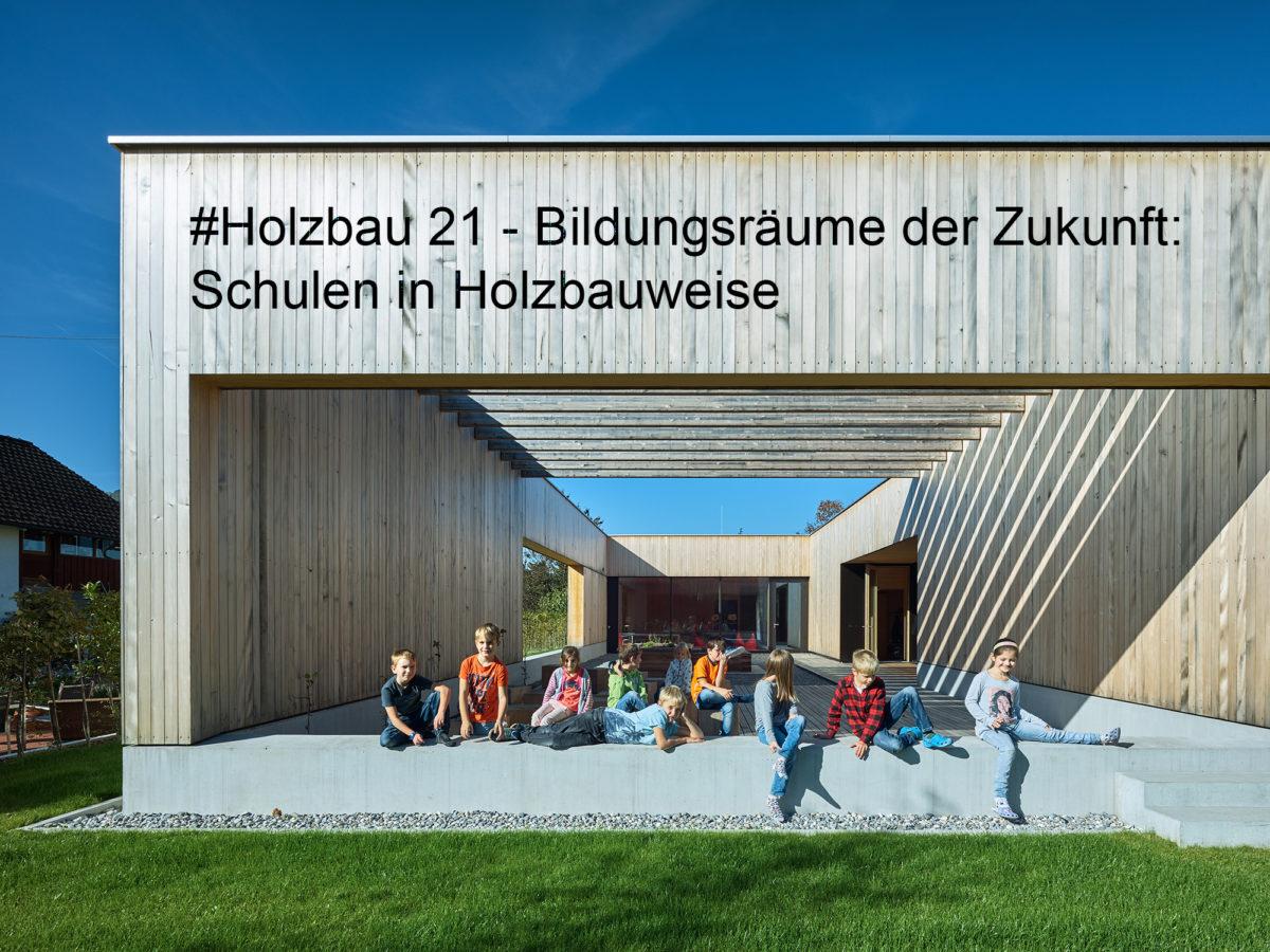Vortrag: 26.02.2021, Schulen in Holzbauweise